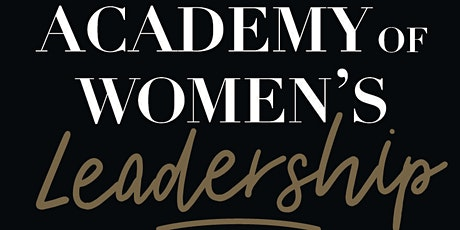 The Academy of Women's Leadership tickets