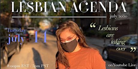 The Lesbian Agenda - Digital Show! tickets