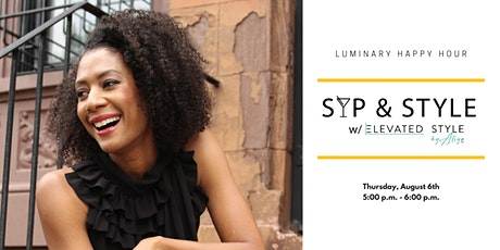 Luminary Happy Hour: Sip & Style with Elevated Style by Aliya tickets