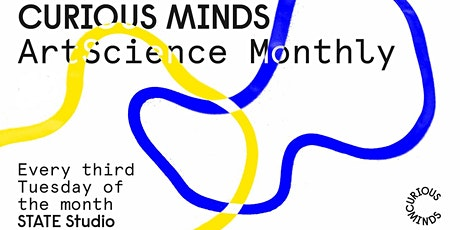 Online - Curious Minds: ArtScience Monthly #8 tickets