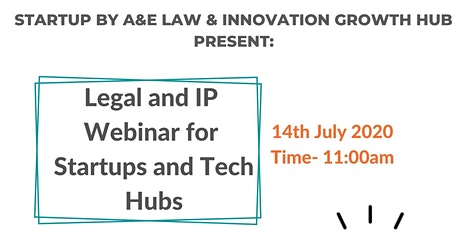 LEGAL AND IP WEBINAR FOR STARTUPS AND TECH HUBS tickets