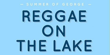 REGGAE ON THE LAKE . THE 1ST VOYAGE tickets