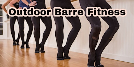 Wed 6pm Free Outdoor Barre Fitness Class - by The Karma Project tickets