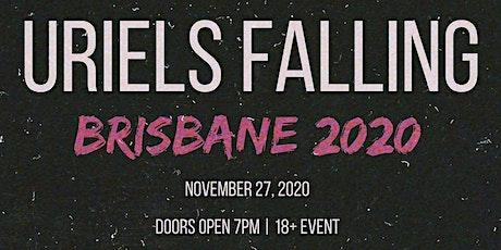 Uriels Falling | Brisbane 2020 tickets