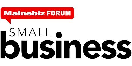 Mainebiz Small Business Virtual Forum 2020 tickets
