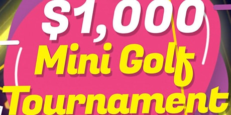 O-Street Mini Golf's $1,000 Mini Golf Tournament tickets