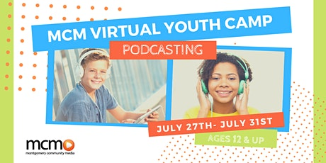 MCM Virtual Youth Camp: Podcasting tickets