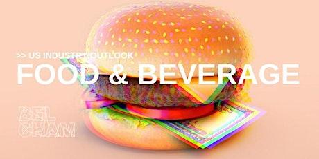 US Industry Outlook: Food & Beverage tickets