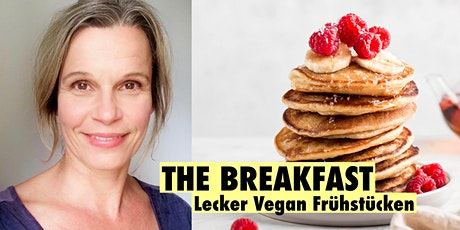 The Breakfast - Frühstücks-Kochkurs mit Sandra von Kempen Tickets