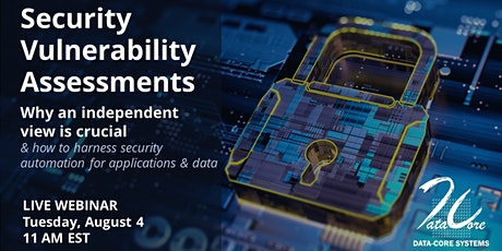WEBINAR: Security Vulnerability  Assessment– independent views & automation tickets