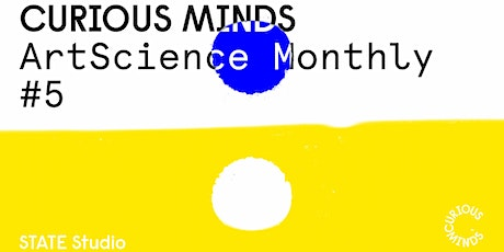 Online - Curious Minds: ArtScience Monthly #5 tickets