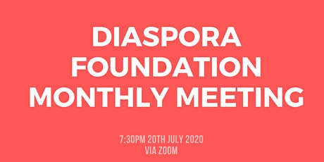 Diaspora Foundation Monthly Meeting tickets