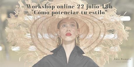 """Workshop """"Potencia tu estilo"""" entradas"""