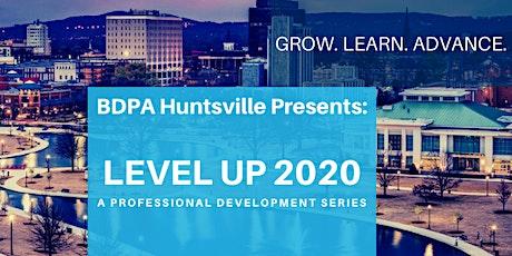 BDPAHSV Presents Level Up 2020: Professional Development Series LU103 tickets