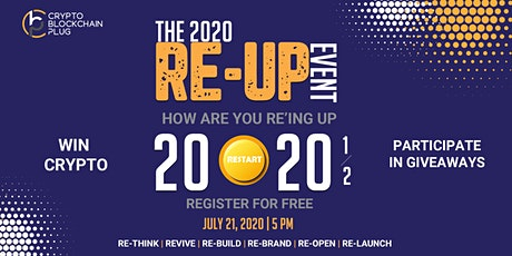 Crypto Blockchain Plug x Blockchain & Booze present RE-UP 2020 Event tickets