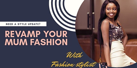 Revamp Your Mum Fashion tickets
