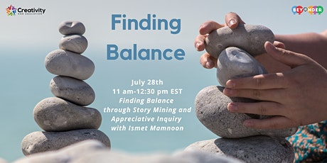 Finding Balance with Storymining and Appreciative Inquiry tickets