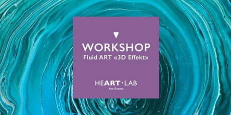 "FLUID ART für Erwachsene ""3D Effekt"" Tickets"