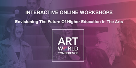 Envisioning The Future Of Higher Education In The Arts tickets