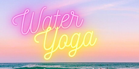 Element Yoga Series: Water tickets