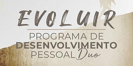 Programa EVOLUIR ingressos