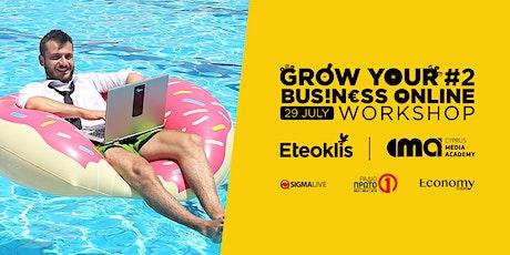Grow your business online  #2 Digital Marketing tickets