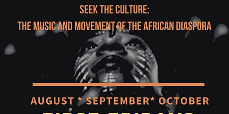 The Music and Movement of the African Diaspora tickets