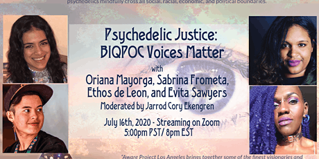 Psychedelic Justice: BIQPOC Voices Matter tickets