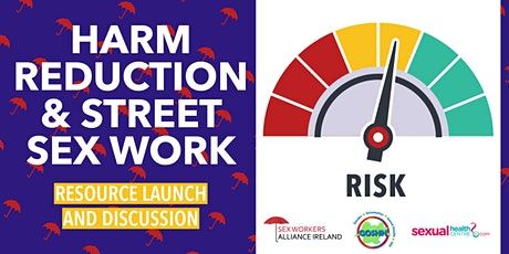 Harm Reduction and Street sex work resource launch tickets