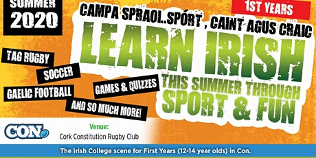 "2020 ""Campa Spraoi"".  Irish Summer Camp for1st Years Booking  CANCELLED tickets"