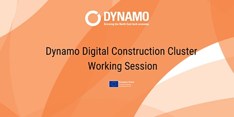 Dynamo's Digital Construction Cluster - Working Session tickets