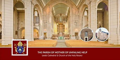 Holy Mass at The Parish of Mother of Unfailing Help: The Cathedral tickets