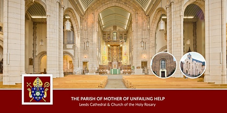 Holy Mass at The Parish of Mother of Unfailing Help: The Holy Rosary Church tickets
