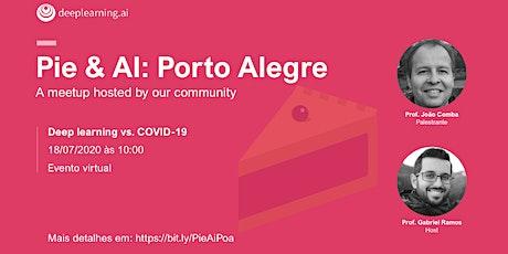 Pie & AI: Porto Alegre - Deep learning vs. COVID-19 tickets