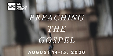 We Preach Christ Conference tickets