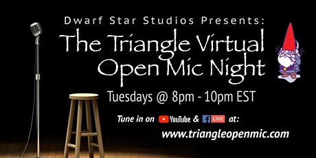 The Triangle Virtual Open Mic Night tickets