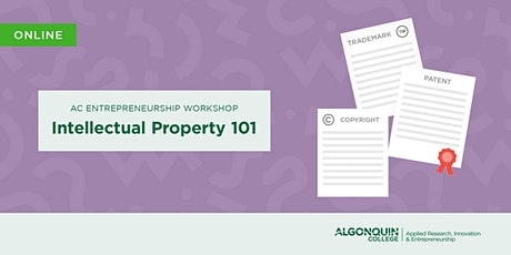 AC Entrepreneurship: Intellectual Property 101 [VIRTUAL] tickets