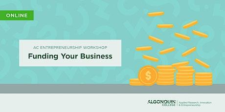 AC Entrepreneurship: Funding Your Business [VIRTUAL] tickets
