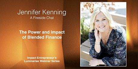 The Power and Impact of Blended Finance with Jennifer Kenning tickets