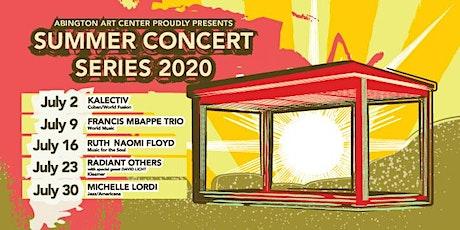 Abington Art Center-Summer Concert Series-Radiant Others with David Licht tickets