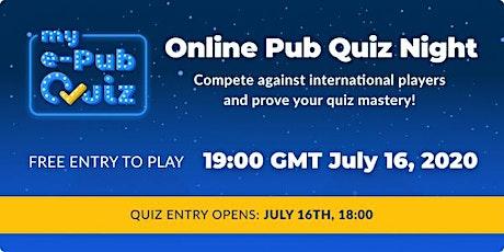 First Weekly my e-Pub Quiz tickets