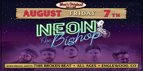 Neon The Bishop w/ this broken beat tickets