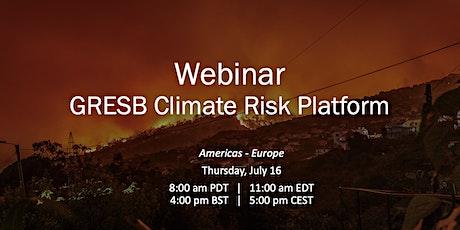 Climate Risk Platform Webinar (Americas, Europe) biglietti