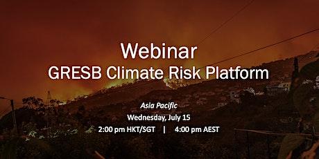 GRESB Climate Risk Platform Webinar (APAC) biglietti