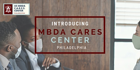 Introducing the Philadelphia MBDA CARES Center tickets