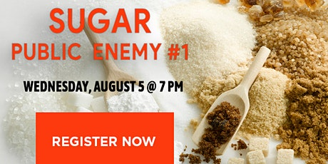 SUGAR: Public Enemy #1 (In-Office Health Lecture) tickets