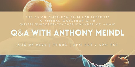 ACTING and FILMMAKING with ANTHONY MEINDL tickets