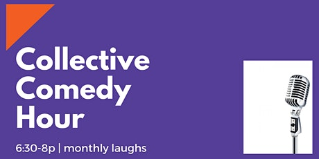 LIVE from The Collective: Comedy Hour tickets