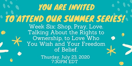 Shop, Pray, Love.  Freedom of Belief and to Love Who You Wish! tickets