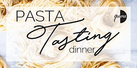 Quiora Presents: Fresh Pasta Tasting Dinner tickets